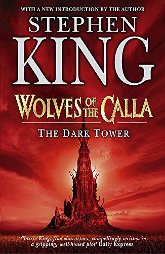 The Dark Tower: Wolves of the Calla By Stephen King