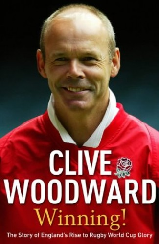 Winning! By Clive Woodward