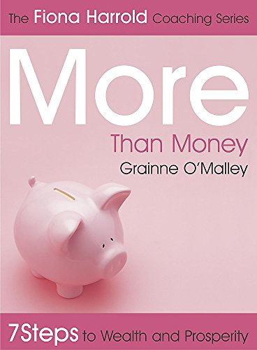 The Fiona Harrold Series: More Than Money By Grainne O'malley