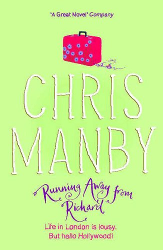 Running Away From Richard By Chrissie Manby