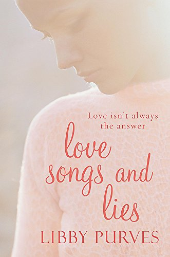 Love Songs and Lies By Libby Purves