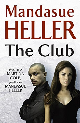 The Club By Mandasue Heller