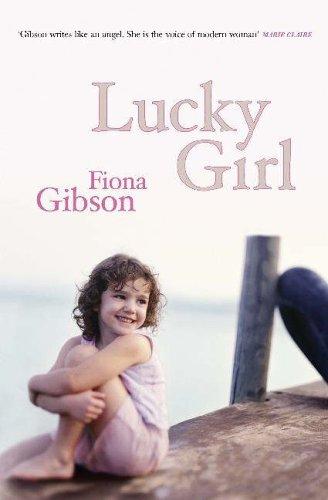 Lucky Girl By Fiona Gibson