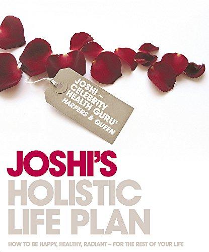 Joshi's Holistic life plan By Nish Joshi