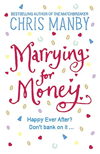 Marrying for Money By Chrissie Manby