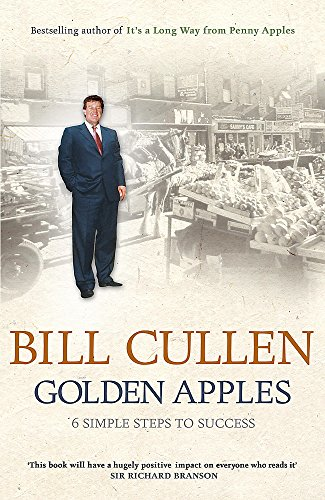 Golden Apples:  Six Simple Steps to Success By Bill Cullen