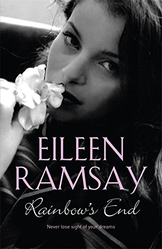 Rainbow's End By Eileen Ramsay
