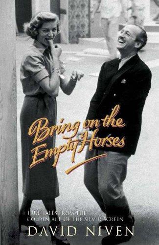 Bring on the Empty Horses von David Niven