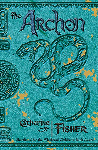 The Oracle Sequence: The Archon By Catherine Fisher