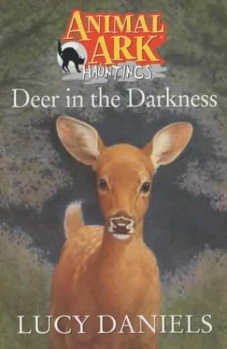 Deer In The Darkness By Lucy Daniels