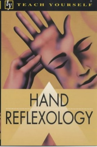 Teach Yourself Hand Reflexology By Denise Whichello Brown