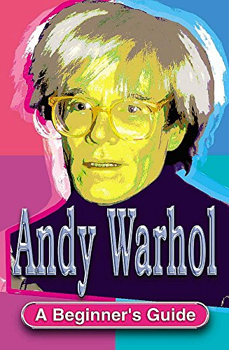 Andy Warhol A Beg Guide By Geoff Nicholson