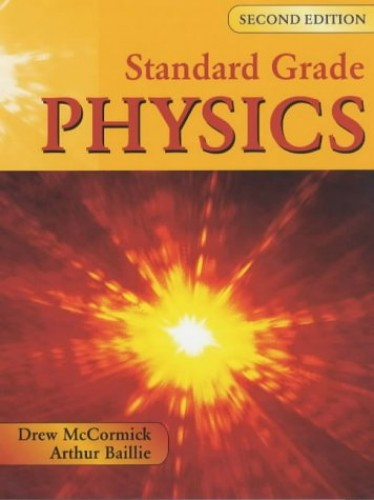 Standard Grade Physics By Andrew K. McCormick