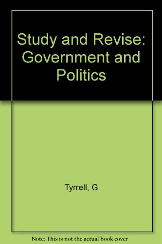 Government and Politics By George Tyrrell