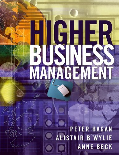 Higher Business Management By Anne Beck (Scottish Qualifications Authority examiner)