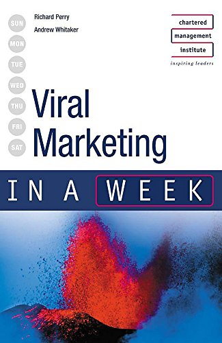 Viral Marketing in a week By Richard Perry