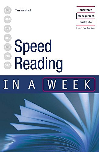 Speed Reading in a week 2nd edition By Tina Konstant