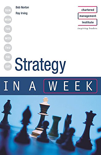 Strategy in a week 2nd edition By Bob Norton