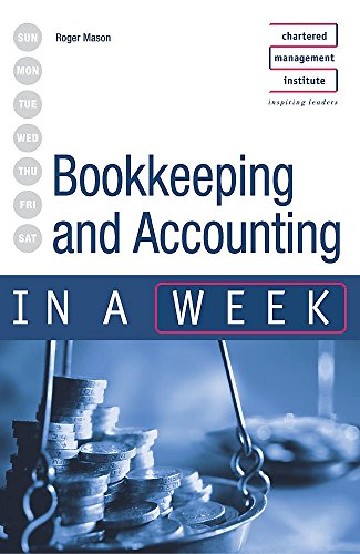 Bookkeeping & Accounting in a week 2nd edition By Roger Mason
