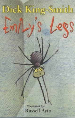 Emily's Legs By Dick King-Smith