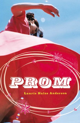 Bite: Prom By Laurie Halse Anderson