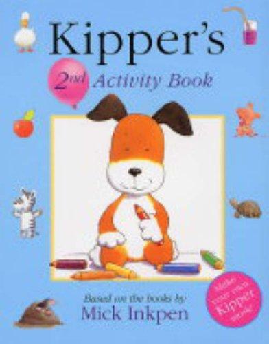 Kipper: Kipper Activity Book 2 By Mick Inkpen