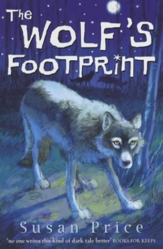 The Wolf's Footprint By Susan Price