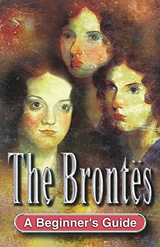 The Brontes: A Beginner's Guide By Steve Eddy