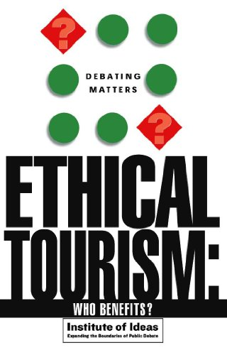 Ethical Tourism By Institute of Ideas