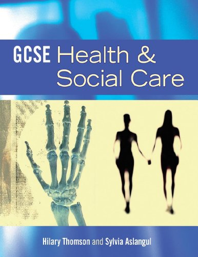 GCSE Health and Social Care By Hilary Thomson