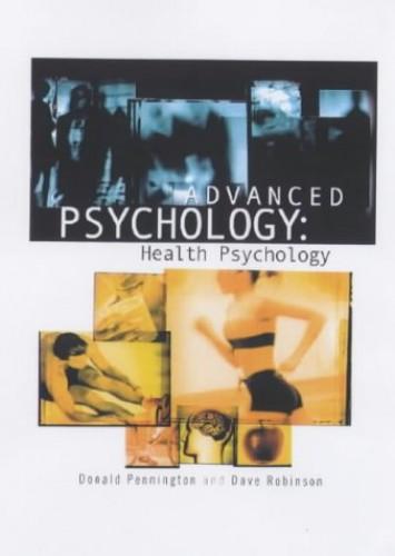 Advanced Psychology: Health Psychology By Mark Forshaw