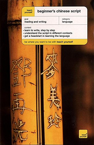 Teach Yourself Beginner's Chinese Script By Elizabeth Scurfield
