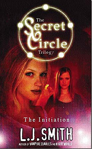The Secret Circle: The Initiation By Lisa Smith