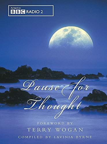 Pause for Thought By Edited by Lavinia Byrne