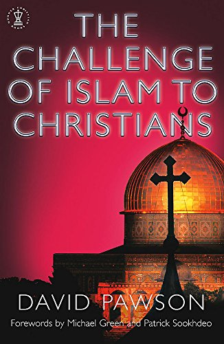 The Challenge of Islam to Christians By David Pawson
