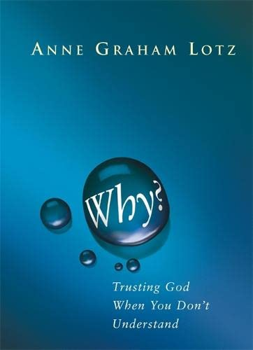 Why? By Anne Graham Lotz