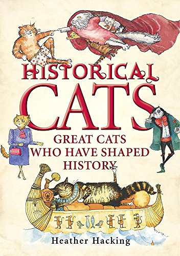 Historical Cats By Heather Hacking