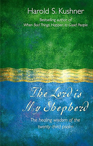 The Lord is My Shepherd By Harold Kushner