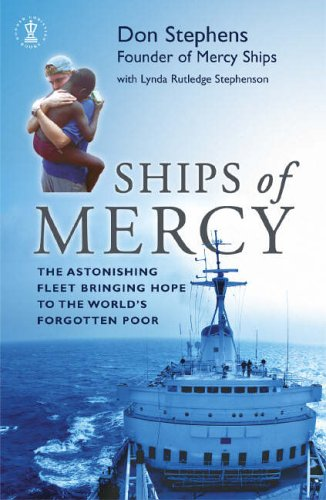 Ships of Mercy By Don Stephens