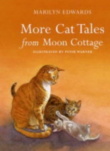 More Cat Tales From Moon Cottage By Marilyn Edwards