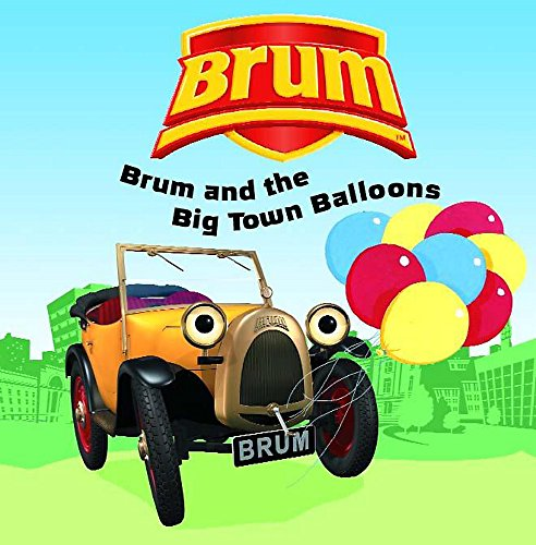Brum and the Big Town Balloons By Alan Dapre