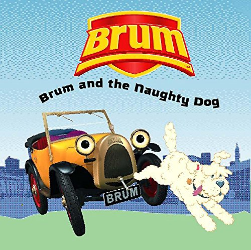 Brum and the Naughty Dog By Alan Dapre