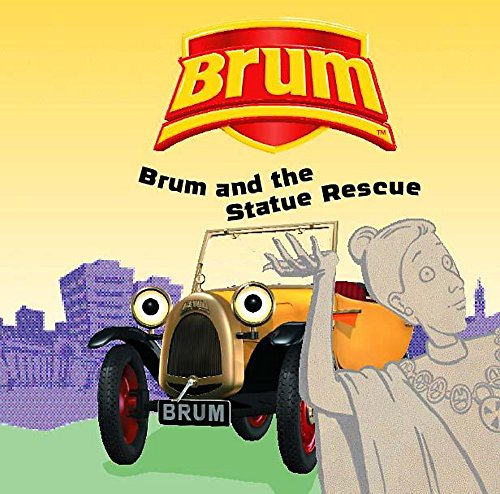 Brum and the Statue Rescue By Alan Dapre