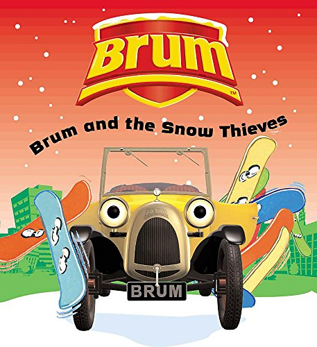 Brum and the Snow Thieves By Sally Byford