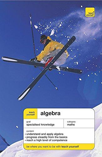 Teach Yourself Algebra by P. Abbott