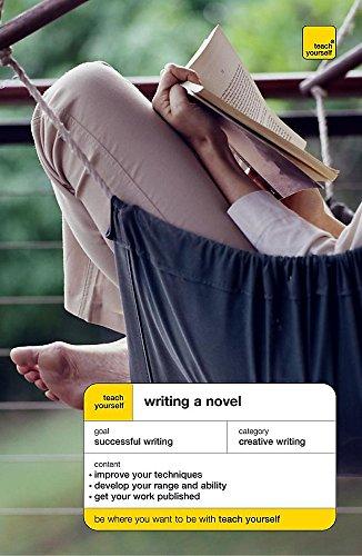 Teach Yourself Writing a Novel By Nigel Watts