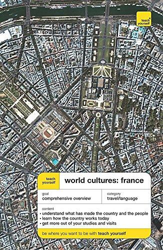 Teach Yourself World Cultures: France By Celia Dixie