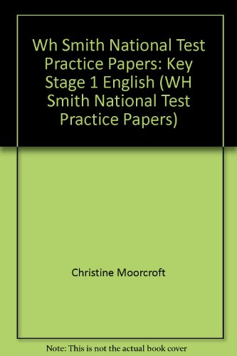 Wh Smith National Test Practice Papers: Key Stage 1 English By Christine Moorcroft