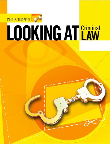 Looking at Criminal Law By Chris Turner
