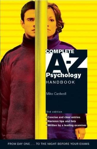 Complete A-Z Psychology Handbook by Mike Cardwell